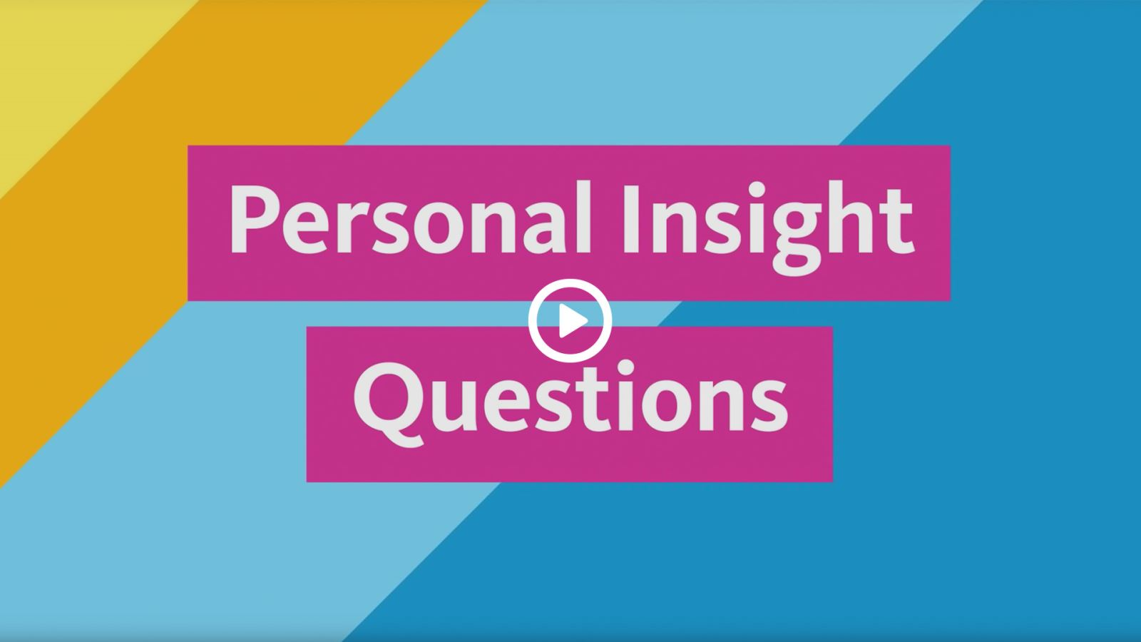 How to Answer UC's Personal Insight Questions